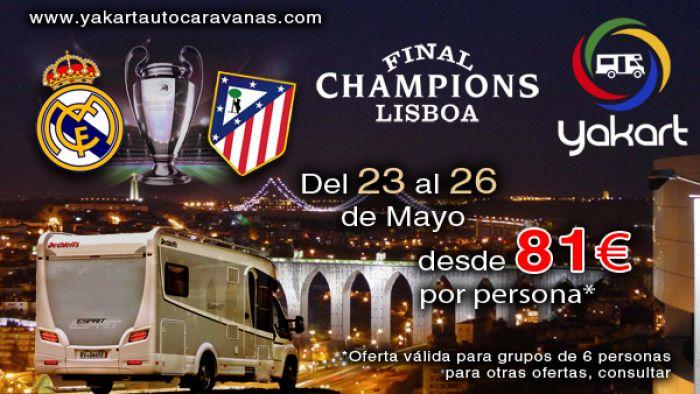OFERTA AUTOCARAVANA Final Champions Lisboa entre Real Madrid y Atleti
